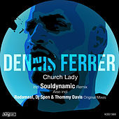 Church Lady by Dennis Ferrer