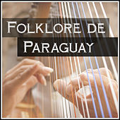 Folklore de Paraguay by Various Artists