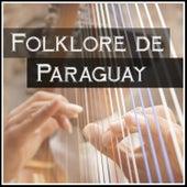 Folklore de Paraguay by Various Artists