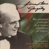 Mis Canciones Preferidas de la Música Colombiana del Milenio by Jaime Llano González