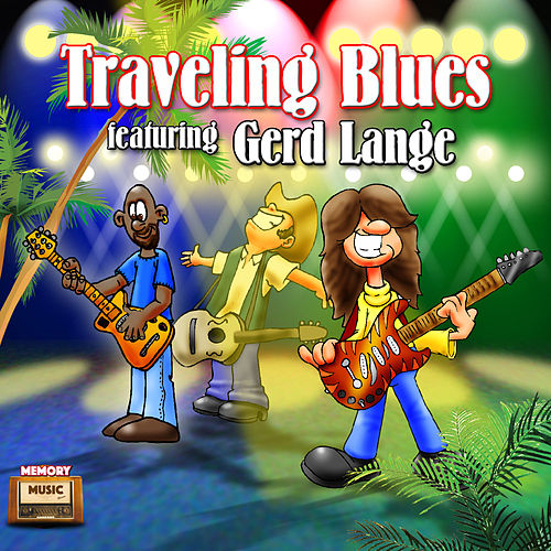 Travelling Blues Featuring Gert Lange by Travelling Blues