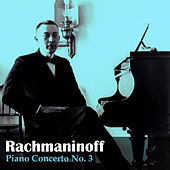 Rachmaninoff: Piano Concerto No. 3 by Dimitris Sgouros