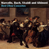 Marcello, Bach, Vivaldi and Albinoni: Best Oboe Concertos by Maria Louise Dähler