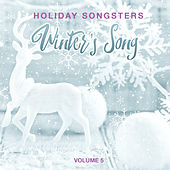 Holiday Songsters: Winter's Song, Vol. 5 by Various Artists