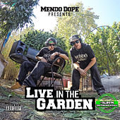 Live in the Garden (Instrumentals) by Mendo Dope