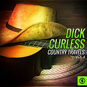 Country Travels, Vol. 4 by Dick curless