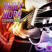 Country Sounds, Vol. 2 by Jimmy Work