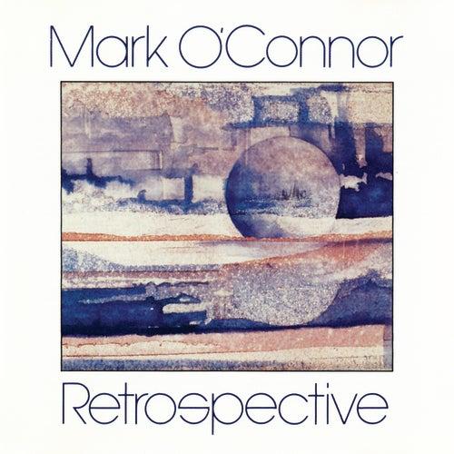 Retrospective by Mark O'Connor