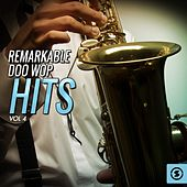 Remarkable Doo Wop Hits, Vol. 4 by Various Artists
