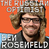 The Russian Optimist by Ben Rosenfeld
