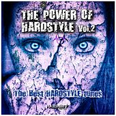 The Power of Hardstyle, Vol. 2 (The Best Hardstyle Tunes) by Various Artists