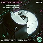 Technoid Tales From The House of Hypnotica - EP by Various Artists