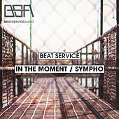 In The Moment / Sympho - Single by Beat Service