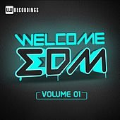Welcome EDM, Vol. 1 - EP by Various Artists
