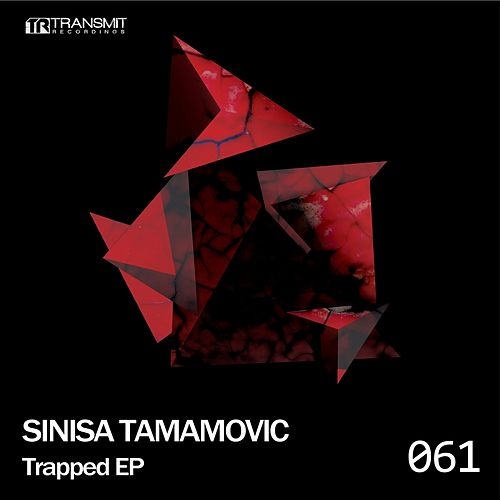 Trapped - Single by Sinisa Tamamovic