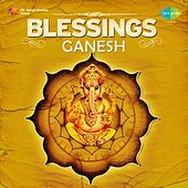 Blessings Ganesh by Various Artists