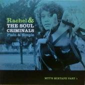 Plain & Simple, Vol. 1 (MTTs Mixtape, 5th Anniversary Edition) by Rachel
