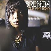 One Way Road by Brenda