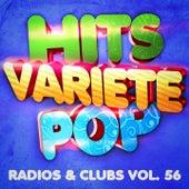 Hits Variété Pop, Vol. 56 (Top radios & clubs) by Hits Variété Pop