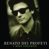 I miei successi by Renato Dei Profeti