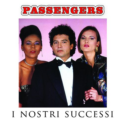 I nostri successi (Remastered) by Passenger (Pop)