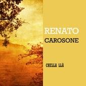 Chella Llà von Renato Carosone