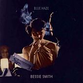 Blue Haze by Bessie Smith