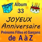Prénoms filles et garçons de A à Z, vol. 33 by Joyeux Anniversaire