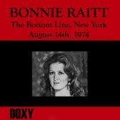 The Bottom Line, New York, August 14th, 1974 (Doxy Collection, Remastered, Live on Wnyu Fm Broadcasting) von Bonnie Raitt