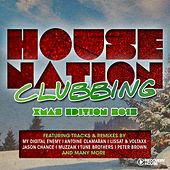 House Nation Clubbing - X-Mas 2015 Edition by Various Artists
