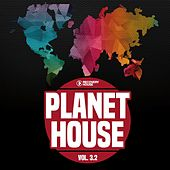 Planet House, Vol. 3.2 by Various Artists