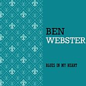 Blues in my Heart von Ben Webster