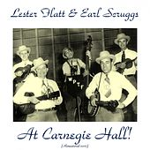 At Carnegie Hall! (Remastered 2015) von Lester Flatt