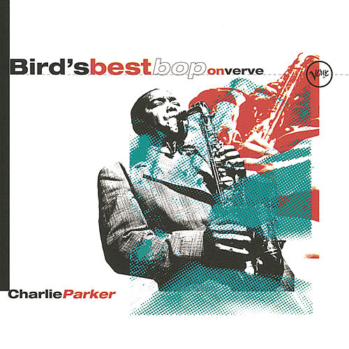 Bird's Best Bop On Verve by Charlie Parker