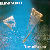 Tales of Fantasy by Bernd Scholl