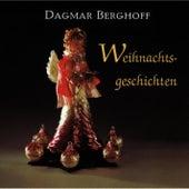 Weihnachtsgeschichten by Dagmar Berghoff