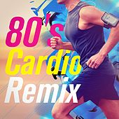 80's Cardio Remix by The Workout Heroes