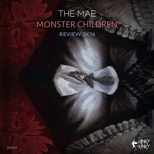 Monster Children (Review 2K16) by Mae
