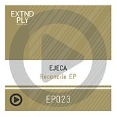 Reconcile - Single by Ejeca