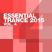 Essential Trance 2015, Vol. 4 - EP by Various Artists