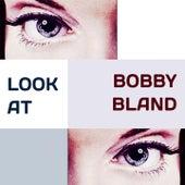Look at von Bobby Blue Bland