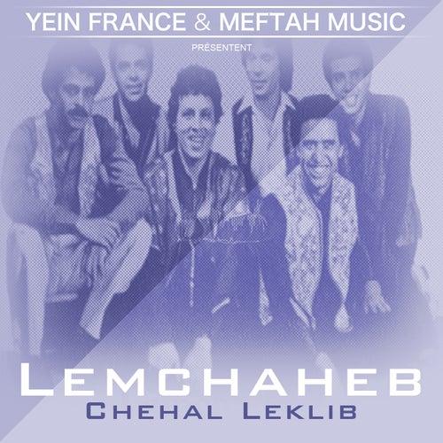 Chehal Leklib by Lemchaheb