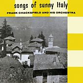 Songs of Sunny Italy by Frank Chacksfield
