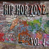 Hip Hop Zone Vol. 4 by Various Artists