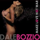 Make Love Not War von Dale Bozzio