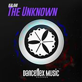 The Unknown by Kalani