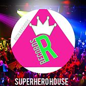 Superhero House by Various Artists