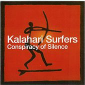 Conspiracy Of Silence by Kalahari Surfers