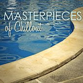 Masterpieces of Chillout by Various Artists