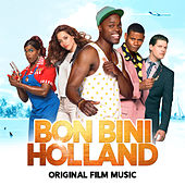Bon Bini Holland (Original Film Music) by Various Artists